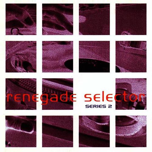 VA - Renegade Selector Series 2 1994