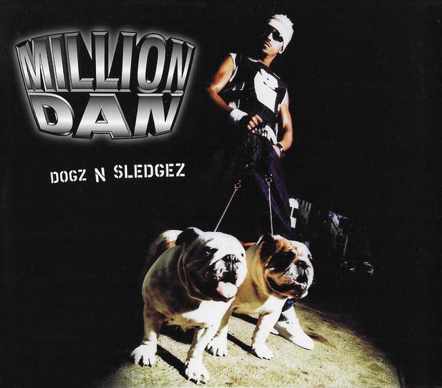 Million-Dan-Dogz-N-Sledgez-Cover
