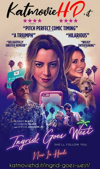 Ingrid Goes West (2017) BluRay 480p 720p 1080p Dual Audio  [In Hindi 5.1 DD + English]