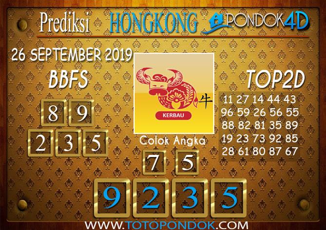 Prediksi Togel HONGKONG PONDOK4D 26 SEPTEMBER 2019