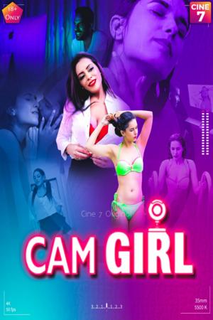 18+ Cam Girl 2021 S01E01 Cine7 Original Hindi Web Series 720p HDRip 200MB Download