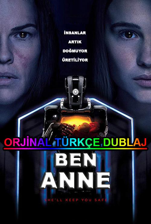 Ben Anne | I Am Mother | 2019 | BDRip | XviD | Türkçe Dublaj | m720p - m1080p | BluRay | Dual | TR-EN | Tek Link