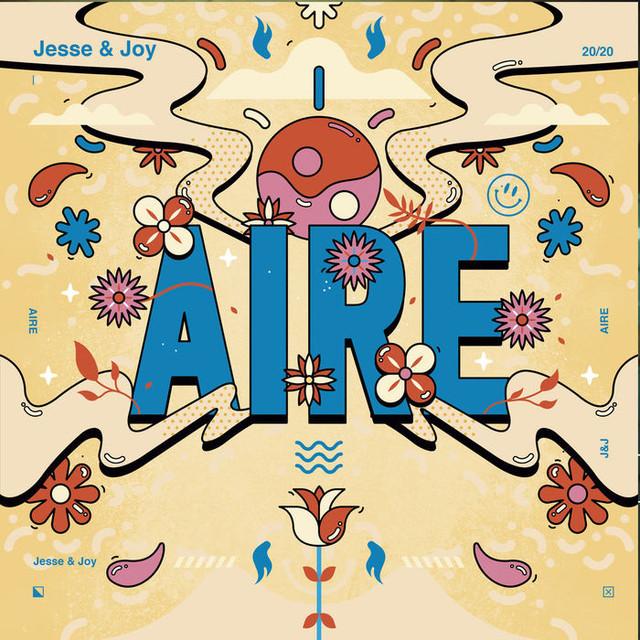 [Imagen: Jesse-amp-Joy-Aire-Versi-n-D-a-2020.jpg]