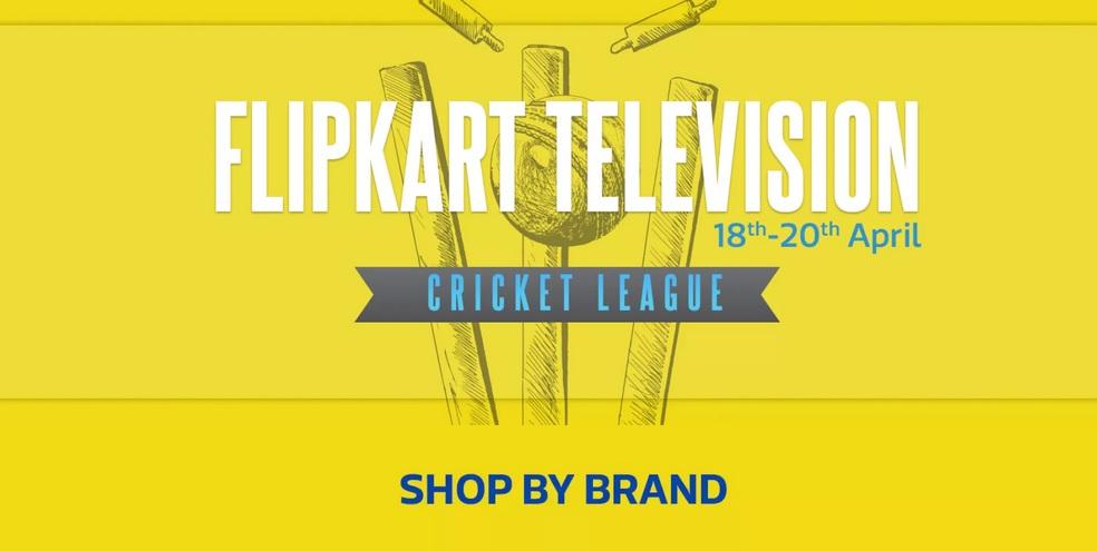 Flipkart Television Cricket league - Upto 60% off (18th - 20th April) at Flipkart
