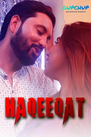 Haqeeqat (2021) S01E02 Hindi Gupchup Originals Web Series 720p Watch Online