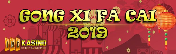GONG XI FA CAI 2019