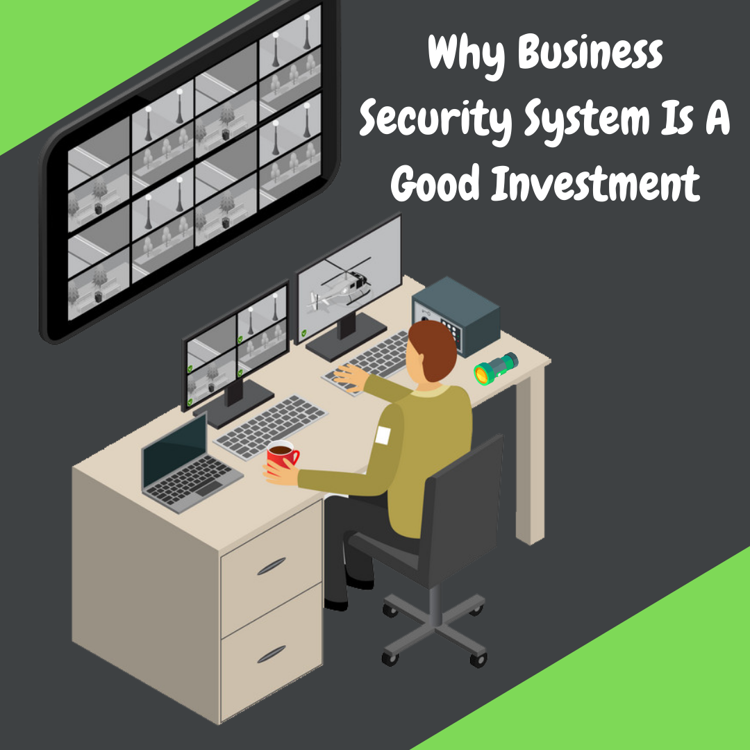 Why-Business-Security-System-Is-A-Good-Investment