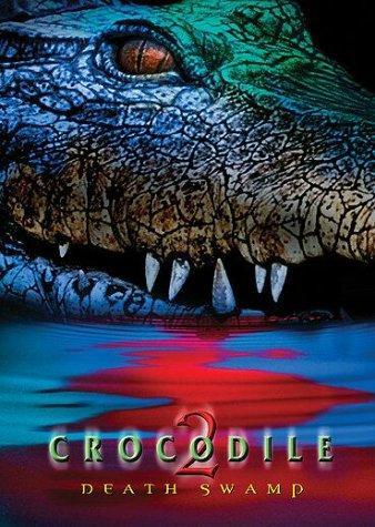 Crocodile 2 Death Swamp 2002 Hindi Dual Audio 720p HDRip ESubs 1.2GB | 350MB Download