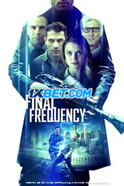 Final Frequency (2021) Tamil Dubbed Movie Watch Online