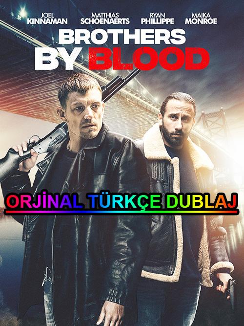 Brothers By Blood | 2021 | BDRip | XviD | Türkçe Dublaj | m720p - m1080p | BluRay | Dual | TR-EN | Tek Link