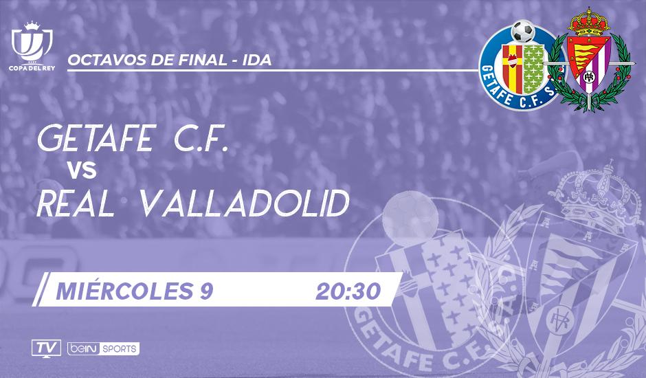 Getafe C.F. - Real Valladolid. Miércoles 9 de Enero. 20:30 GET-RVD