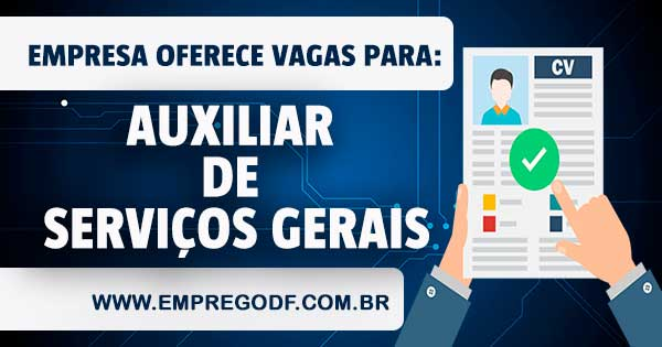 EMPREGO PARA AUXILIAR DE SERVIÇOS GERAIS