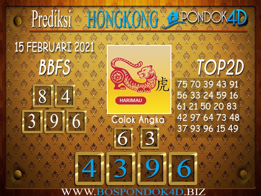 Prediksi Togel HONGKONG PONDOK4D 15 FEBRUARI 2021