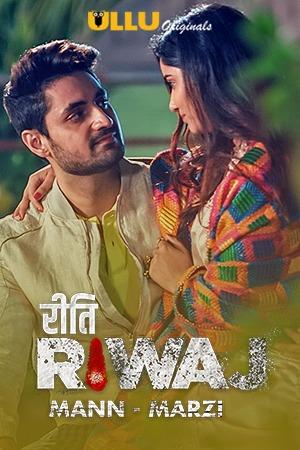 18+ Riti Riwaj (Mann Marzi) Part 8 2021 S01 Hindi Ullu Originals 720p HDRip 300MB
