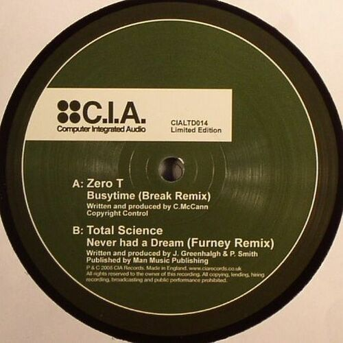 Zero T / Total Science - Busytime (Break Remix) / Never Had A Dream (Furney Remix) 2009