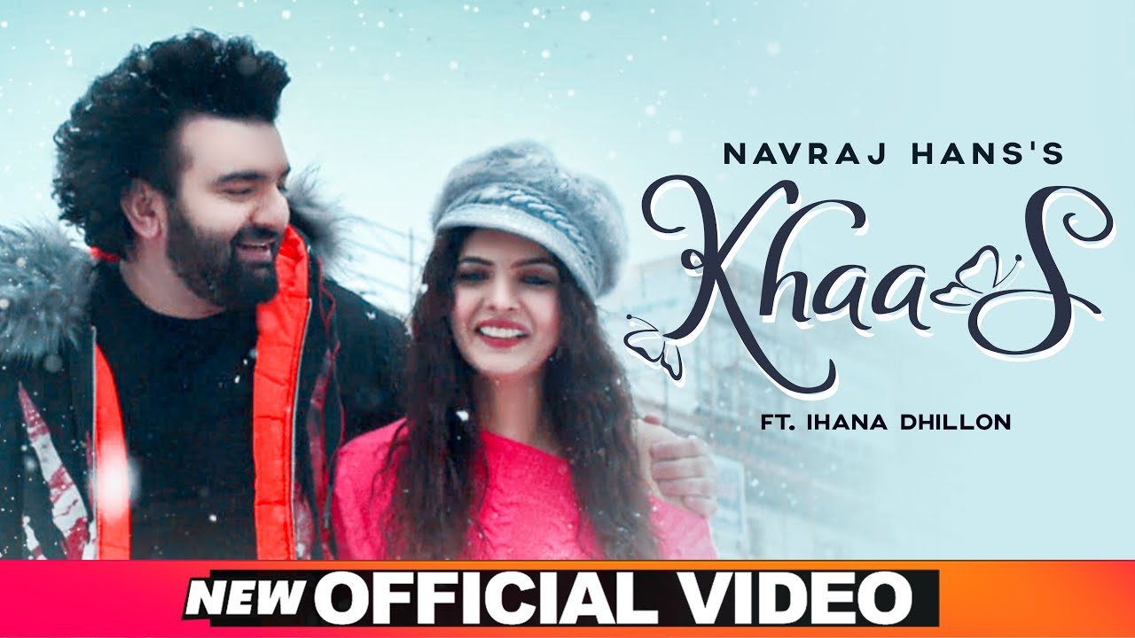 Khaas 2020 By Navraj Hans Official Music Video Song Download HD