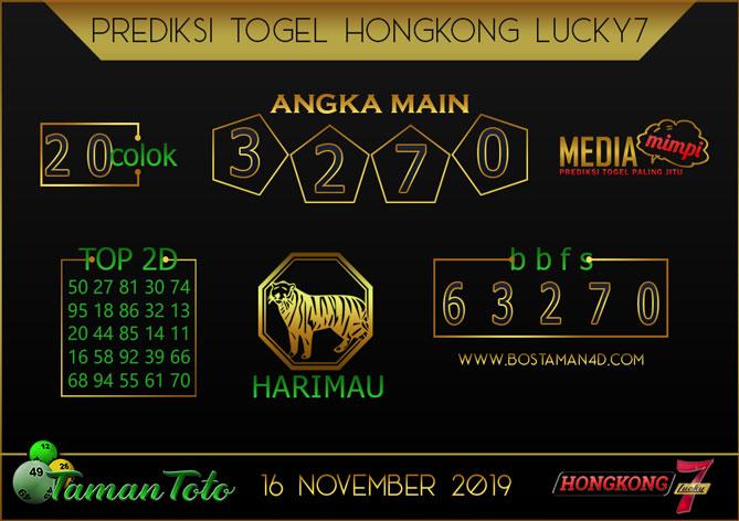 Prediksi Togel HONGKONG LUCKY 7 TAMAN TOTO 16 NOVEMBER 2019