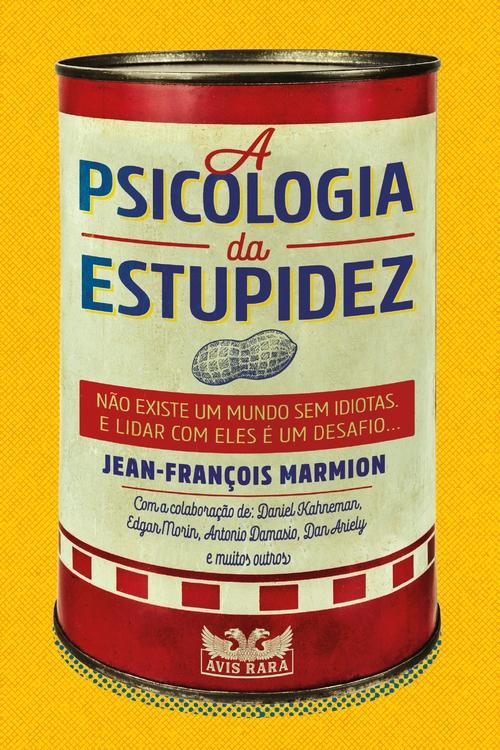 Resenha # A Psicologia Da Estupidez – Jean-François Marmion @FaroEditorial