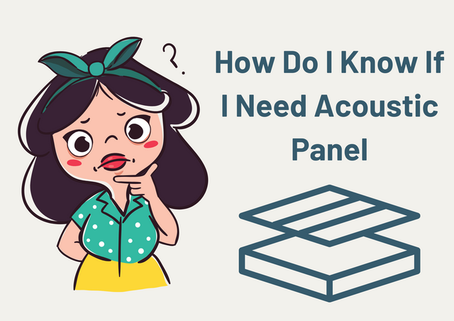 How-Do-I-Know-If-I-Need-Acoustic-Panel