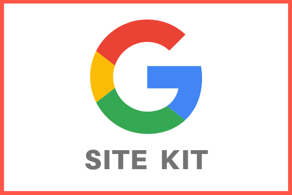 [Google Site Kit] A new WordPress plugin to integrate everything into one