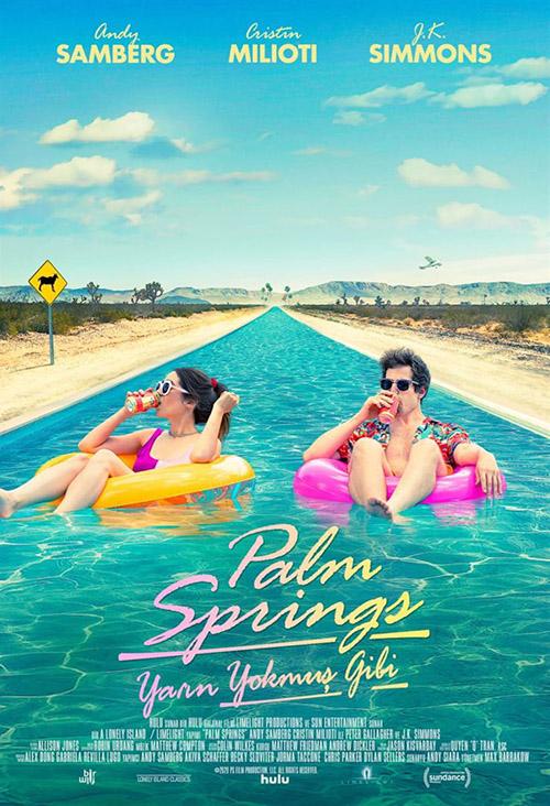 Palm Springs: Yarın Yokmuş Gibi | 2020 | m720p - m1080p | WEB-DL | Türkçe Altyazılı | Tek Link