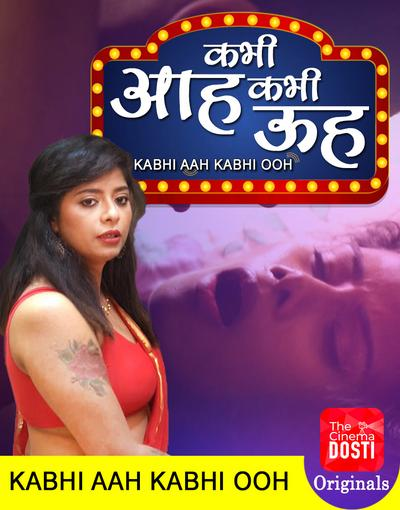18+ Kabhi Aah Kabhi Ooh Hindi Series The Cinema Dosti Adult Season