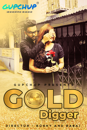 Gold Digger 2020 S01E03 Hindi Gupchup Web Series 720p HDRip 200MB Download