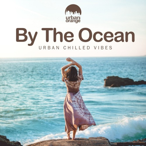VA - By the Ocean Urban Chilled Vibes (2021)