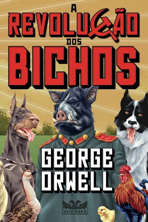 Resenha #362 A Revolução dos Bichos – George Orwell @FaroEditorial