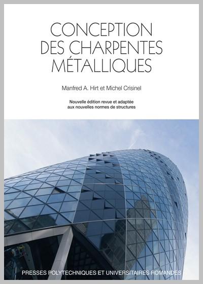 CONCEPTION DES CHARPENTES MÉTALLIQUES