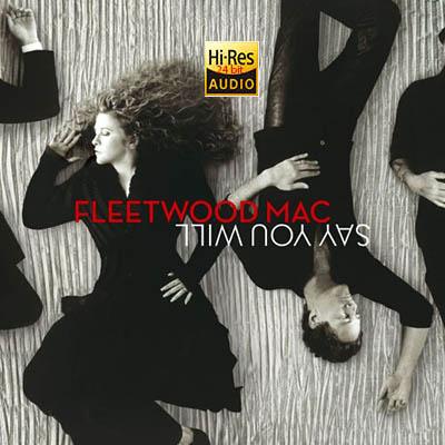 Fleetwood Mac - Say You Will  (2003) FLAC [24 bit Hi-Res]