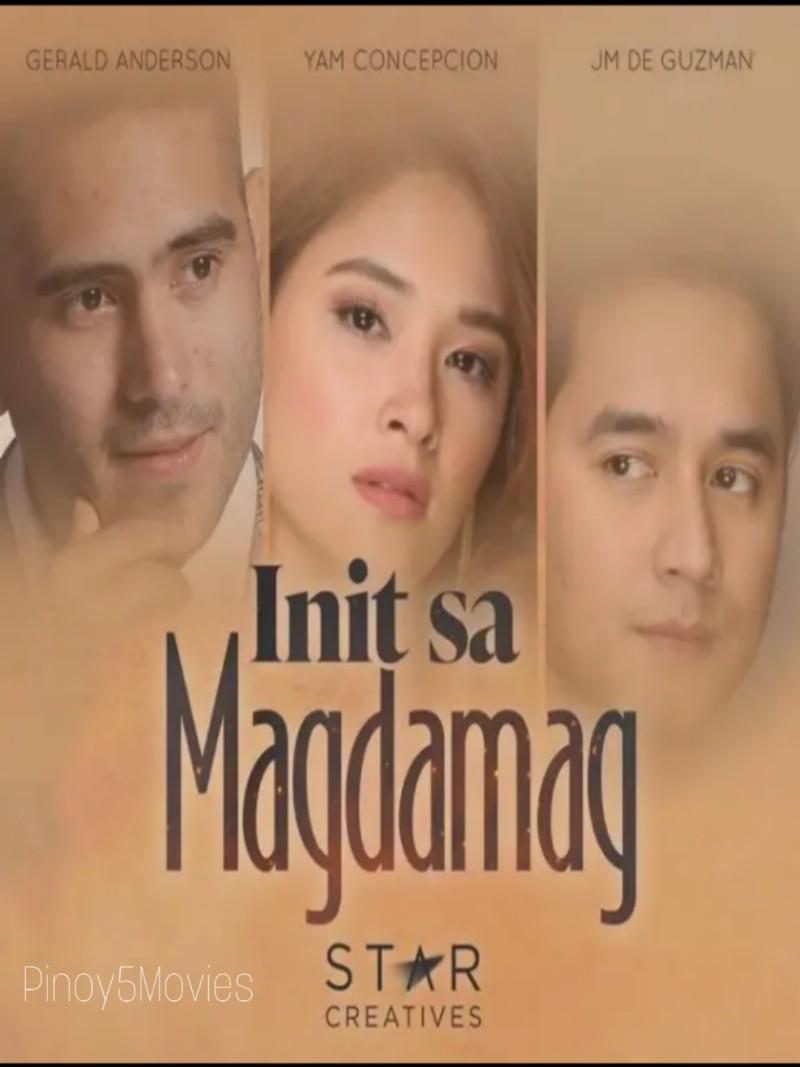 Watch Init Sa Magdamag (2021)