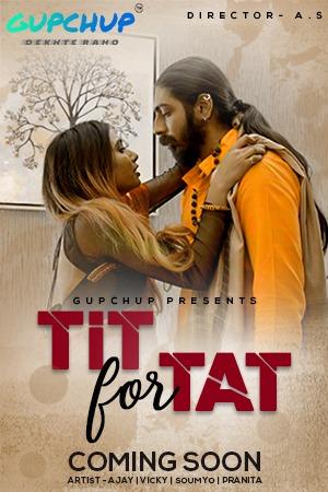 Tit For Tat (2020) S01E01 Hindi Gupchup Web Series 720p HDRip 150MB