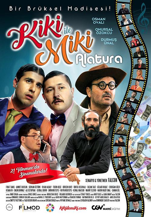 Kiki ile Miki: Alatura | 2017 | Yerli Film | WEB-DL | XviD | Sansürsüz | 1080p - m720p - m1080p | WEB-DL | Tek Link