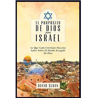EL PROPÓSITO DE DIOS PARA ISRAEL   DE DAVID SLOAN