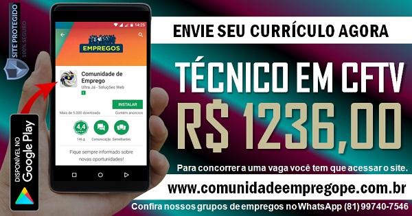 TÉCNICO EM CFTV COM SALÁRIO DE R$ 1236,00 PARA EMPRESA DE TELECOMUNICAÇÕES