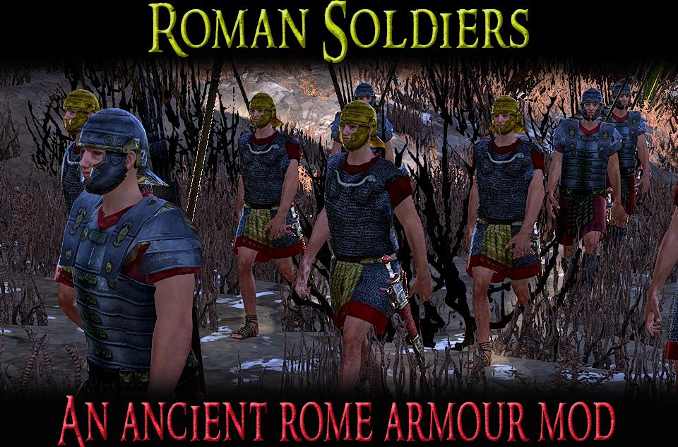 Roman Soldiers - An Ancient Rome Armour Mod/Римские солдаты - мод на броню Древнего Рима (EN/RU)